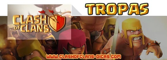 Todas as tropas de Clash of Clans
