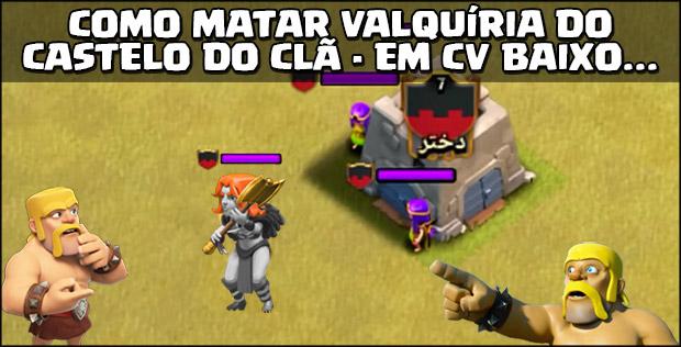 Como eliminar a Valquíria do Castelo do Clã em níveis baixos