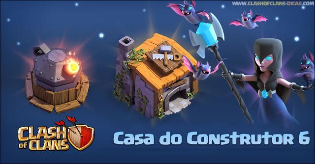 Casa do Construtor nível 6 - Clash of Clans